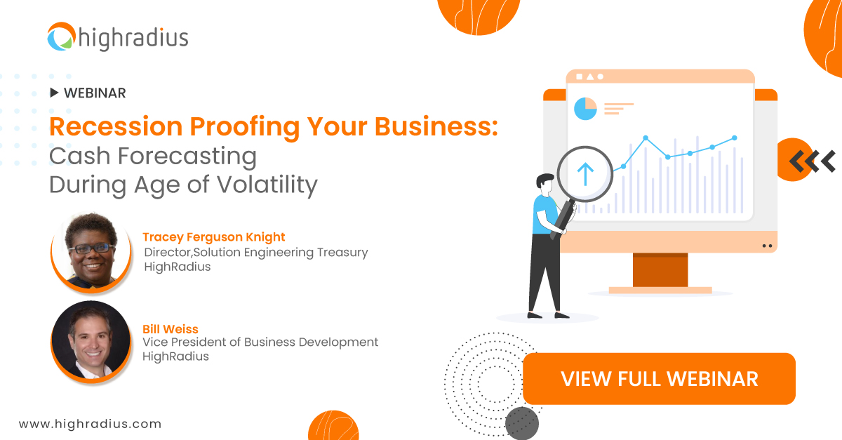 Recession Proofing Your Business: Cash Forecasting During Age of Volatility