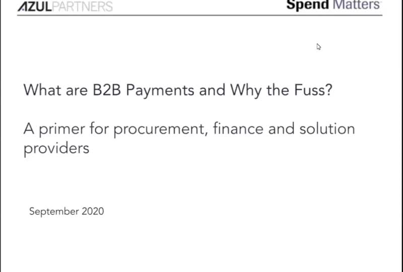 Dispatch #1: What are B2B Payments and Why the Fuss? A primer for procurement, finance and solution providers slide image
