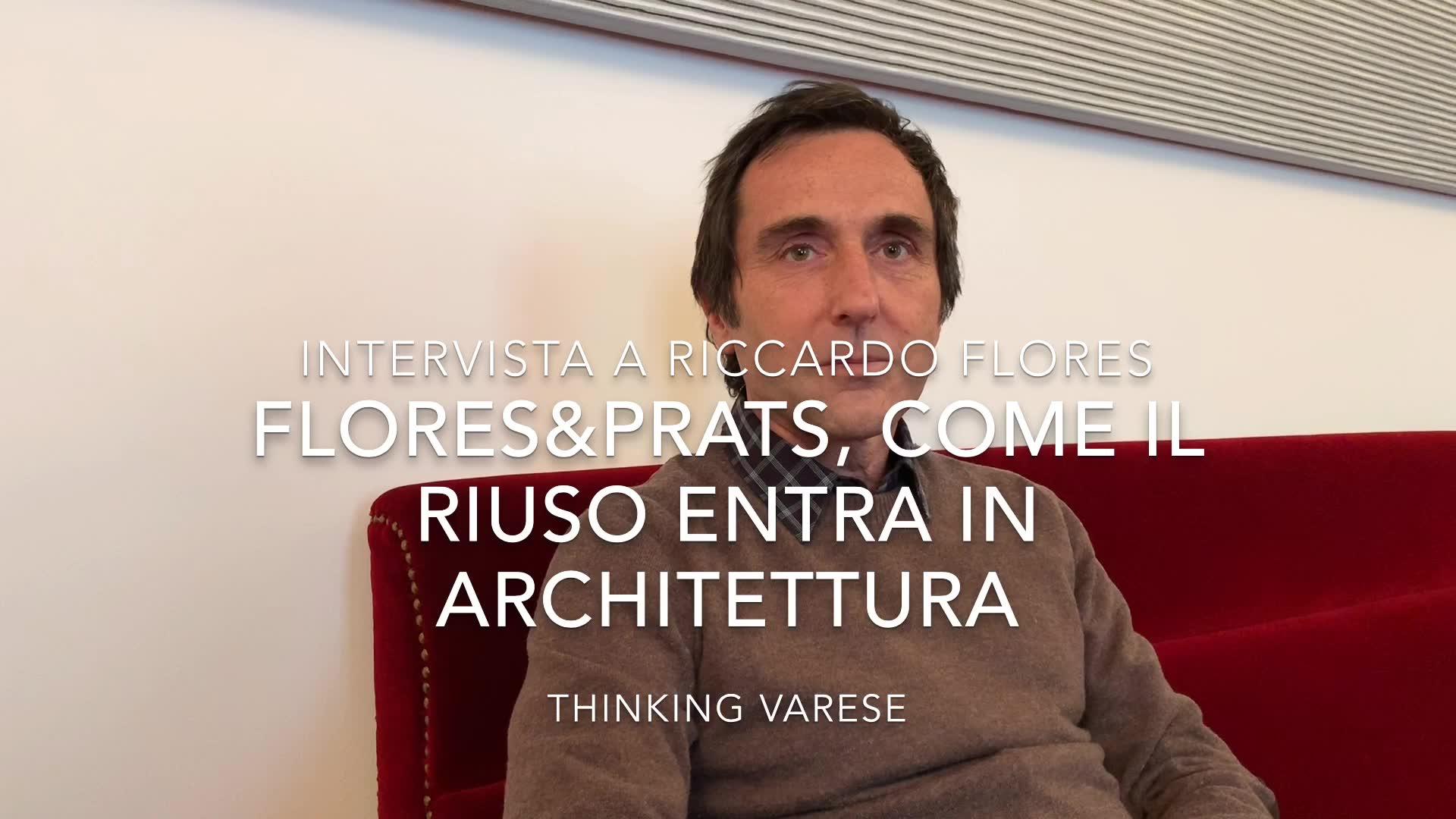 Video: Thinking Varese: lo studio Flores&Prats e il riuso in architettura