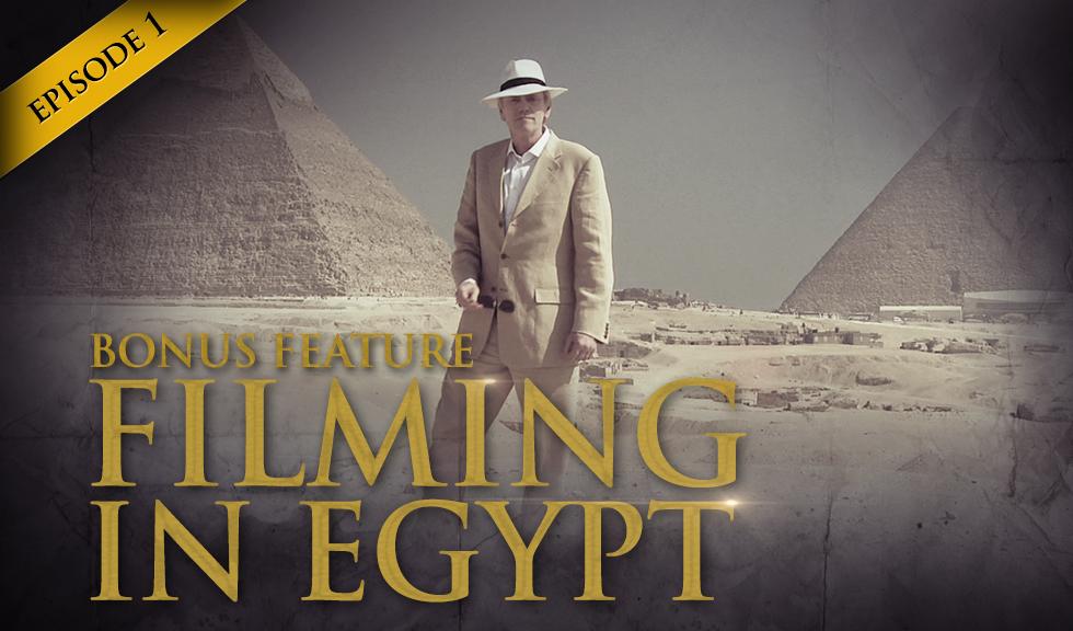 HSOM Episode 1 Bonus Feature - Filming in Egypt