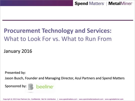 Procurement Technology and Services: What to Look For vs. What to Run From slide image