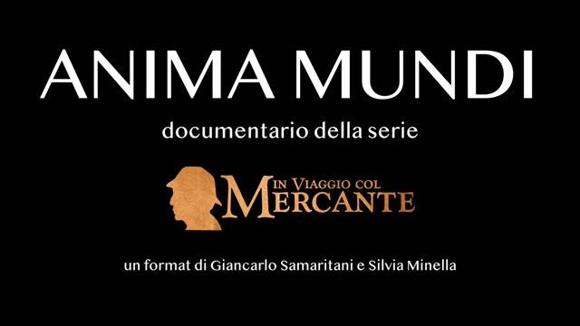 Video: Anima Mundi, episodio 3