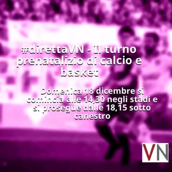 Video: #direttaVN, il programma di domenica 18