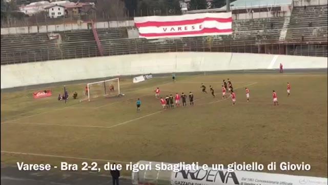 Video: Varese – Bra 2-2, due rigori sbagliati e un gioiello di Giovio