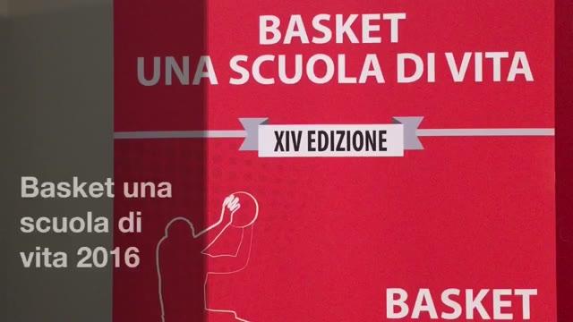 Video: Al via la 14a edizione di Basket una scuola di vita
